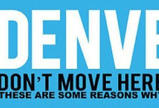 Twenty Reasons Not to Move to Denver