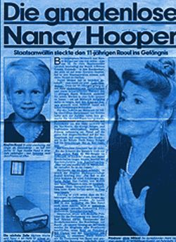 "The Swiss press called Deputy District Attorney Nancy Hooper ""Die gnadenlose""  --   ""merciless""!"