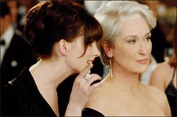 But who's the devil? Anne Hathaway or Meryl Streep?