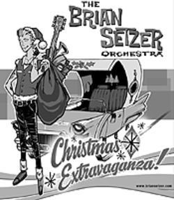 Brian Setzer cuts loose with his Christmas  Extravaganza.