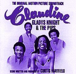 Gladys Knight & the Pips Claudine: The Original Motion Picture Soundtrack