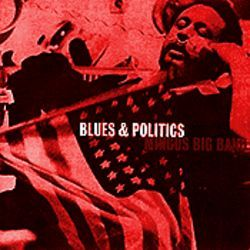Mingus Big Band Blues and Politics