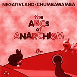 Negativeland / Chumbawamba The ABCs of Anarchism