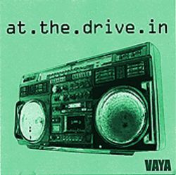 At the Drive In Vaya