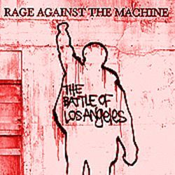 Rage Against the Machine The Battle of Los Angeles