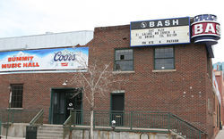 The former Bash is now Summit Music Hall.