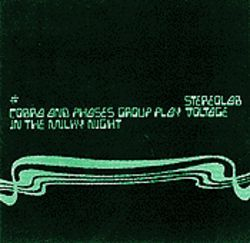 Stereolab Cobra and Phases Group Play Voltage in the Milky Night