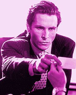 Christian Bale is to die for in American Psycho.