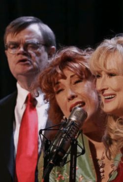 Garrison Keillor, Lily Tomlin, and Meryl Streep get  chummy in the Midwest.