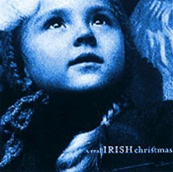 Various Artists A Real Irish Christmas